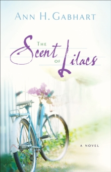 The Scent of Lilacs (The Heart of Hollyhill Book #1), EPUB eBook