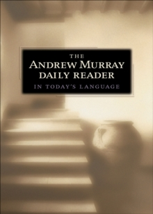 The Andrew Murray Daily Reader in Today's Language, EPUB eBook