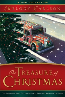 The Treasure of Christmas : A 3-in-1 Collection, EPUB eBook