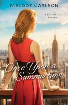 Once Upon a Summertime (Follow Your Heart) : A New York City Romance, EPUB eBook