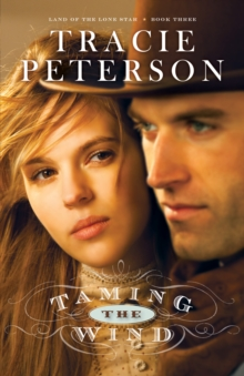 Taming the Wind (Land of the Lone Star Book #3), EPUB eBook
