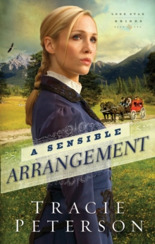 A Sensible Arrangement (Lone Star Brides Book #1), EPUB eBook