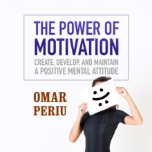 The Power of Motivation, eAudiobook MP3 eaudioBook