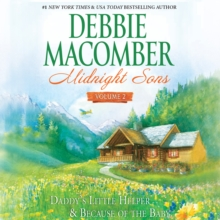 Midnight Sons Volume 2 : Daddy's Little Helper & Because of the Baby, eAudiobook MP3 eaudioBook