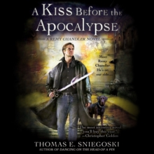 A Kiss Before the Apocalypse : A Remy Chandler Novel, eAudiobook MP3 eaudioBook
