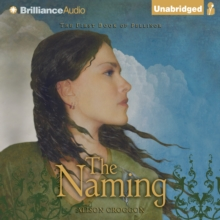 The Naming : The First Book of Pellinor, eAudiobook MP3 eaudioBook