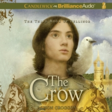 The Crow : The Third Book of Pellinor, eAudiobook MP3 eaudioBook