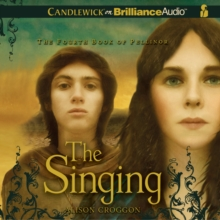 The Singing : The Fourth Book of Pellinor, eAudiobook MP3 eaudioBook
