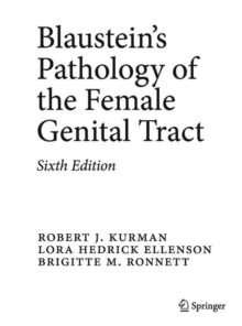 Blaustein's Pathology of the Female Genital Tract, Hardback Book