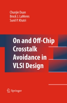 On and Off-Chip Crosstalk Avoidance in VLSI Design, PDF eBook