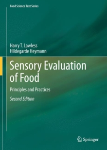 Sensory Evaluation of Food : Principles and Practices, Hardback Book