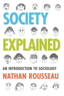 Society Explained : An Introduction to Sociology, Paperback Book