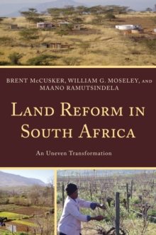 Land Reform in South Africa : An Uneven Transformation, Hardback Book