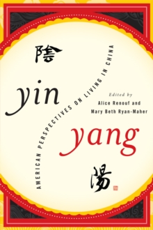 Yin-Yang : American Perspectives on Living in China, EPUB eBook