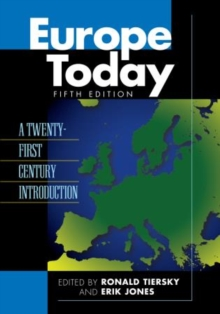 Europe Today : A Twenty-first Century Introduction, Paperback Book
