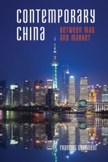 Contemporary China : Between Mao and Market, Paperback Book