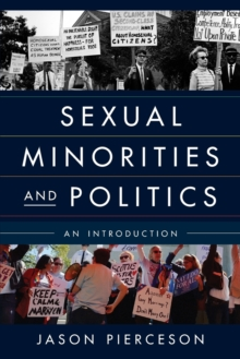 Sexual Minorities and Politics : An Introduction, Paperback Book