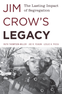 Jim Crow's Legacy : The Lasting Impact of Segregation, EPUB eBook