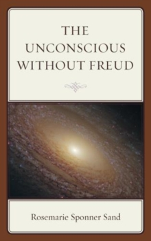 The Unconscious without Freud, Hardback Book