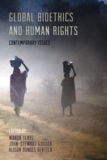 Global Bioethics and Human Rights : Contemporary Issues, Paperback Book