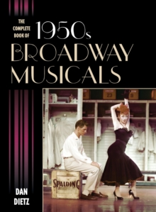 The Complete Book of 1950s Broadway Musicals, EPUB eBook