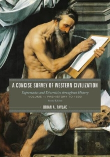 A A Concise Survey of Western Civilization : A Concise Survey of Western Civilization Volume 1, Hardback Book