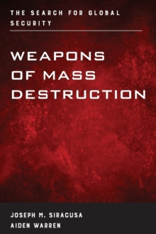 Weapons of Mass Destruction : The Search for Global Security, Paperback Book