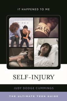Self-Injury : The Ultimate Teen Guide, EPUB eBook