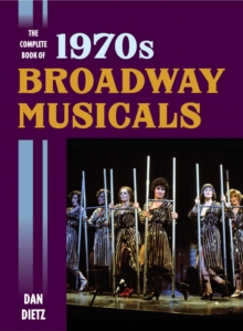 The Complete Book of 1970s Broadway Musicals, EPUB eBook