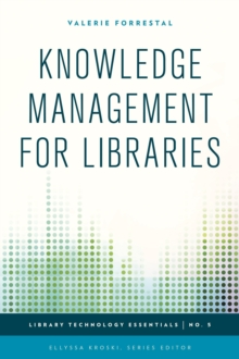 Knowledge Management for Libraries, Hardback Book