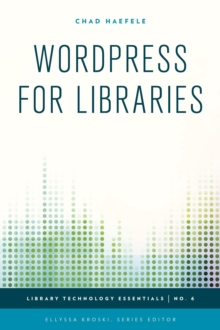 WordPress for Libraries, Hardback Book