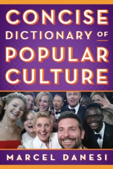 Concise Dictionary of Popular Culture, Hardback Book
