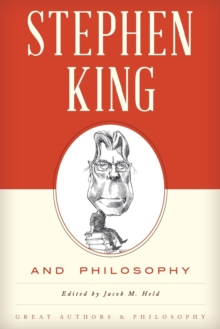 Stephen King and Philosophy, Paperback Book