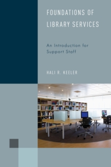 Foundations of Library Services : An Introduction for Support Staff, Hardback Book