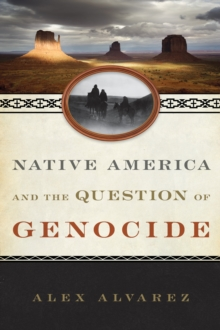 Native America and the Question of Genocide, Paperback Book