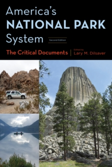 America's National Park System : The Critical Documents, Paperback Book