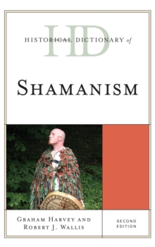 Historical Dictionary of Shamanism, Hardback Book