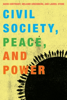 Civil Society, Peace, and Power, Paperback Book