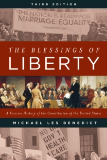 The Blessings of Liberty : A Concise History of the Constitution of the United States, Paperback Book