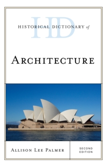 Historical Dictionary of Architecture, Hardback Book