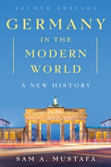 Germany in the Modern World : A New History, Paperback Book