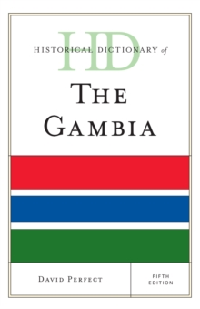 Historical Dictionary of the Gambia, Hardback Book
