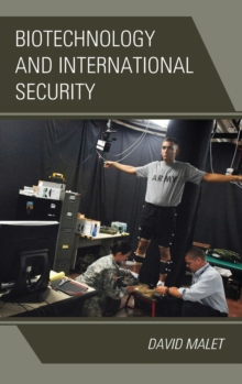 Biotechnology and International Security, Hardback Book