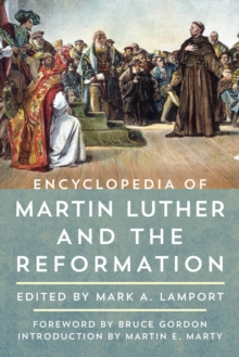 Encyclopedia of Martin Luther and the Reformation, EPUB eBook