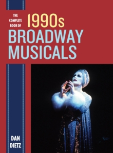 The Complete Book of 1990s Broadway Musicals, EPUB eBook