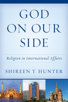 God on Our Side : Religion in International Affairs, EPUB eBook