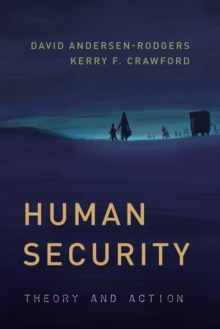 Human Security : Theory and Action, Paperback Book