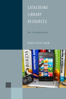 Cataloging Library Resources : An Introduction, Paperback / softback Book