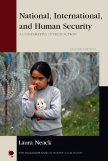National, International, and Human Security : A Comparative Introduction, Paperback Book