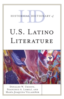 Historical Dictionary of U.S. Latino Literature, EPUB eBook